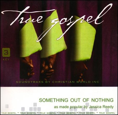 Something out of Nothing   -     By: Jessica Reedy