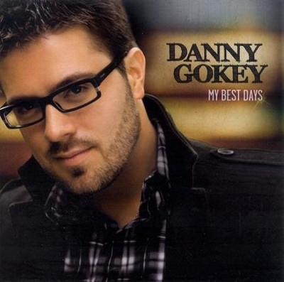 My Best Days CD   -     By: Danny Gokey