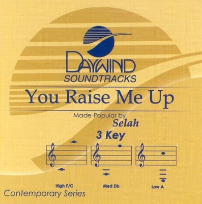 You Raise Me Up, Acc CD   -     By: Selah