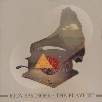 The Playlist, CD   -     By: Rita Springer