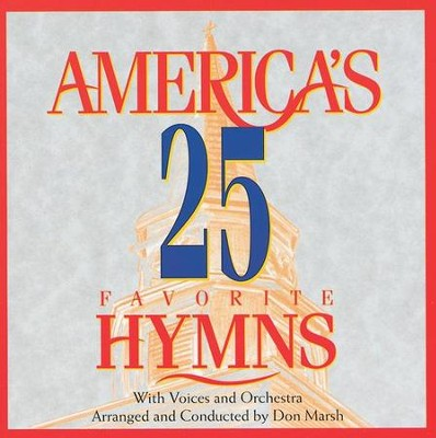 America's 25 Favorite Hymns, Compact Disc [CD]   -