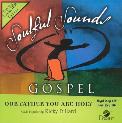 Our Father You Are Holy, Accompaniment CD   -     By: Ricky Dillard
