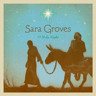 O Holy Night CD   -     By: Sara Groves