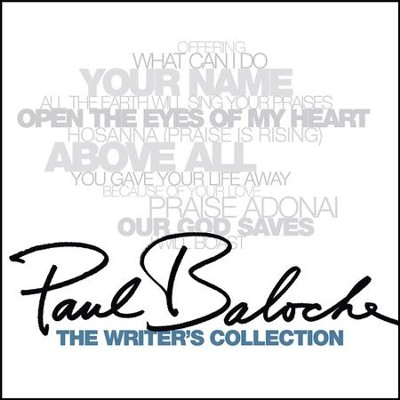The Writer's Collection CD   -     By: Paul Baloche