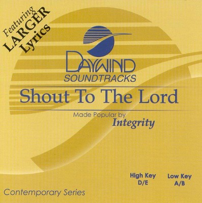 Shout to the Lord, Accompaniment CD   -     By: Integrity