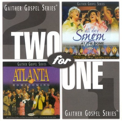 Atlanta Homecoming/All Day Singin' At The Dome CD   -     By: Bill Gaither, Gloria Gaither, Homecoming Friends