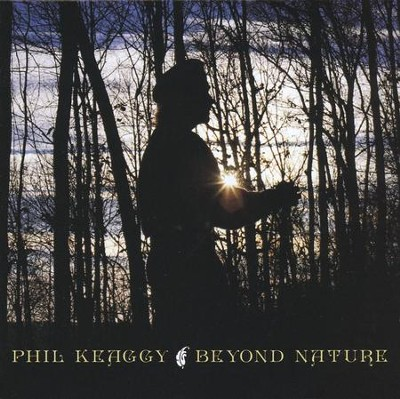 Beyond Nature, Compact Disc [CD]   -     By: Phil Keaggy