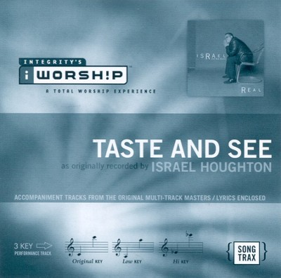 Taste And See, Accompaniment CD   -     By: Israel Houghton