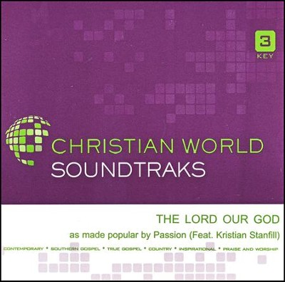 The Lord Our God Acc, CD  -     By: Passion, Kristian Stanfill