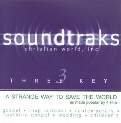 A Strange Way To Save The World, Accompaniment CD   -     By: 4Him