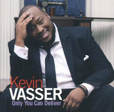 Only You Can Deliver   -     By: Kevin Vasser