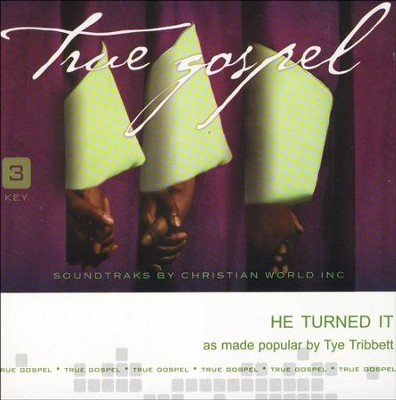 He Turned It Acc, CD  -     By: Tye Tribbett