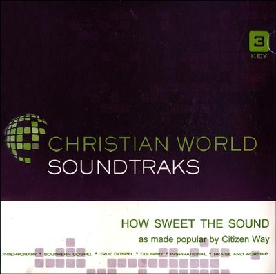 How Sweet the Sound Acc, CD  -     By: Citizen Way