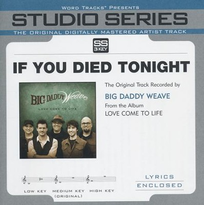 If You Died Tonight Acc, CD  -     By: Big Daddy Weave