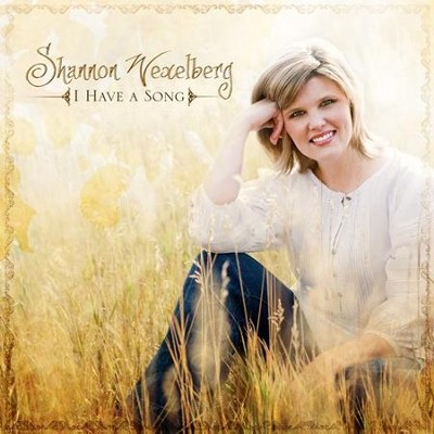 I Have A Song CD   -     By: Shannon Wexelberg