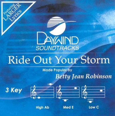 Ride Out Your Storm, Accompaniment CD   -     By: Betty Jean Robinson