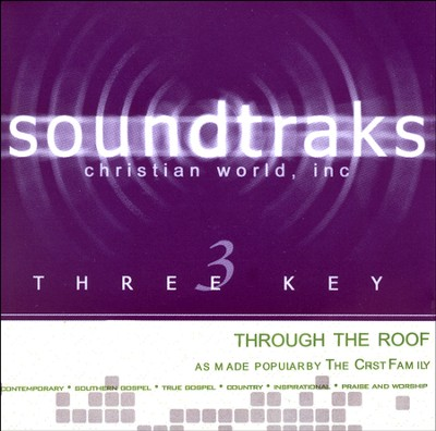 Through the Roof Acc, CD  -     By: The Crist Family