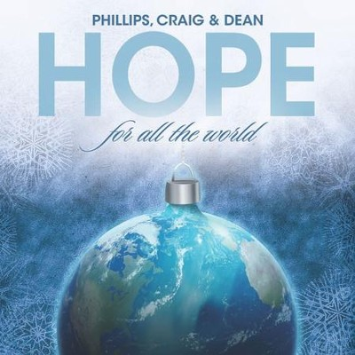 Hope for All the World   -     By: Phillips Craig & Dean