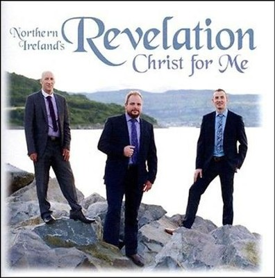 Christ For Me   -     By: Revelation