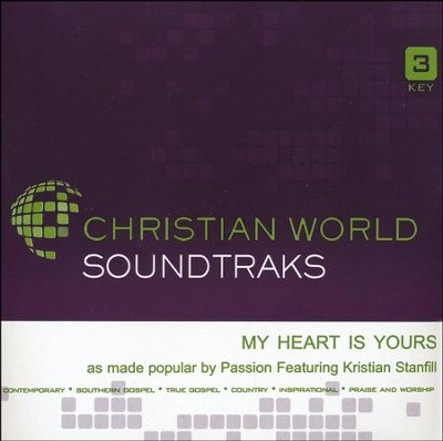 My Heart is Yours, Acc CD   -     By: Passion, Kristian Stanfill