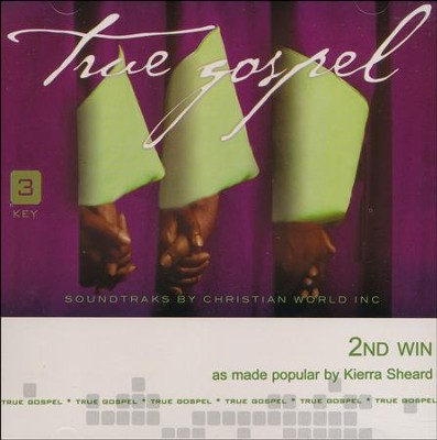 2nd Win, Acc CD   -     By: Kierra Sheard