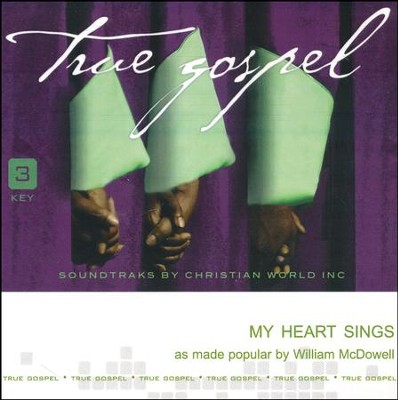 My Heart Sings   -     By: William McDowell