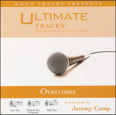 Overcome (as made popular by Jeremy Camp) [Performance Track]  [Music Download] -