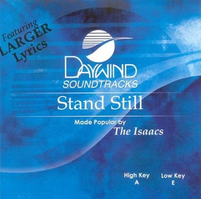 Stand Still, Acc CD   -     By: The Isaacs