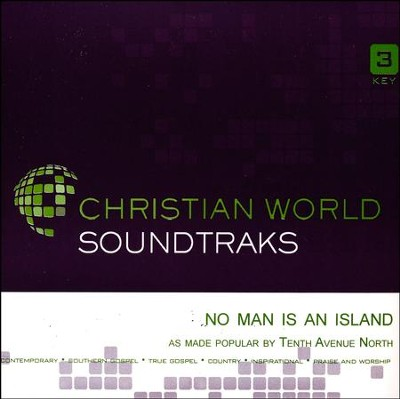 No Man is an Island, Accompaniment Track   -     By: Tenth Avenue North