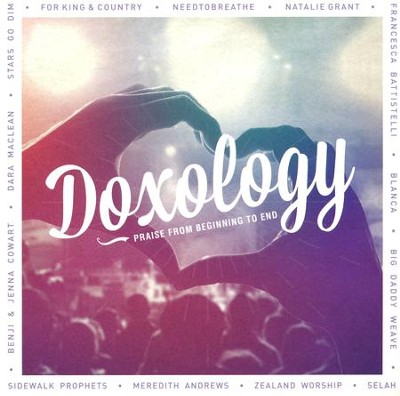 Doxology: Praise from Beginning to End   -     By: Various Artists