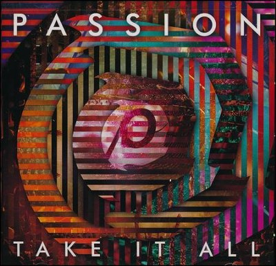 Passion: Take it All (Live)   -     By: Passion