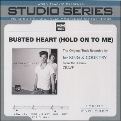 Busted Heart (Hold On To Me) [Studio Series Performance Track]  [Music Download] -     By: for KING & COUNTRY