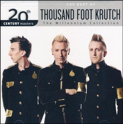 The Millennium Collection: The Best of Thousand Foot Krutch  -     By: Thousand Foot Krutch