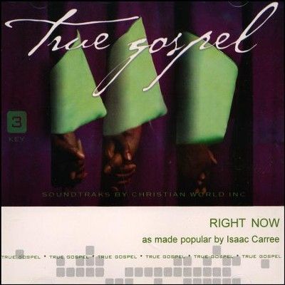 Right Now, Acc CD   -     By: Isaac Carree