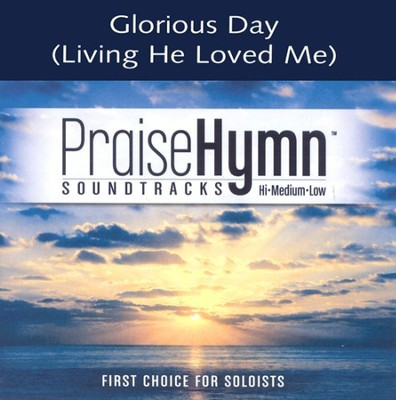 Glorious Day (Living He Loved Me), Accompaniment CD   -     By: Casting Crowns