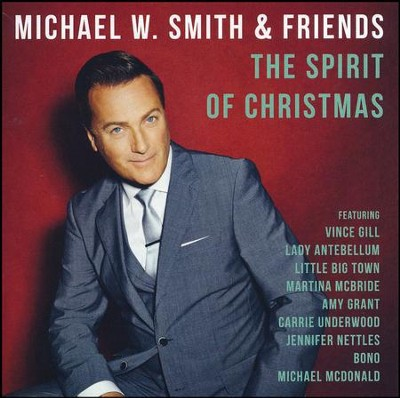 The Spirit of Christmas   -     By: Michael W. Smith & Friends