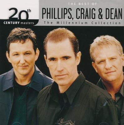 The Millennium Collection: The Best of Phillips, Craig, & Dean  -     By: Phillips Craig & Dean