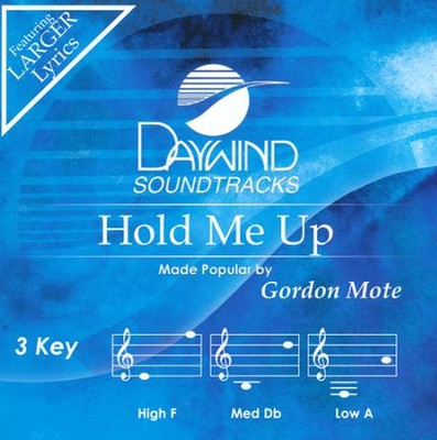 Hold Me Up, Acc CD   -     By: Gordon Mote