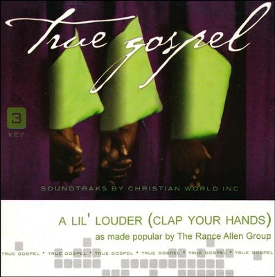 A Lil' Louder (Clap Your Hands), Acc CD   -     By: The Rance Allen Group