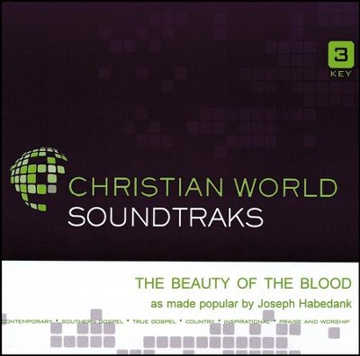 The Beauty of the Blood, Accompaniment Track   -     By: Joseph Habedank