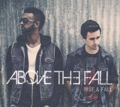 Rise & Fall   -     By: Above the Fall