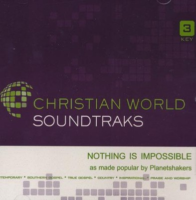 Nothing is Impossible, Accompaniment Track   -     By: Planetshakers