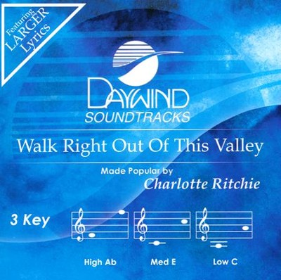 Walk Right Out of this Valley Acc, CD  -     By: Charlotte Ritchie