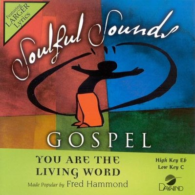 You Are The Living Word, Accompaniment CD   -     By: Fred Hammond