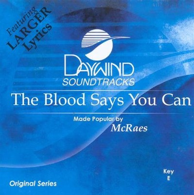 The Blood Says You Can, Accompaniment CD   -     By: The McRaes