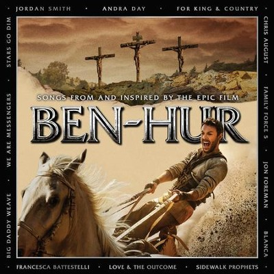 Ben-Hur: Songs from and Inspired by the Epic Film   -     By: Various Artists