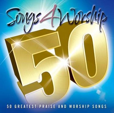Songs 4 Worship 50: 50 Greatest Praise and Worship Songs--3 CDs  -