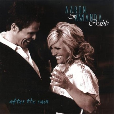 After The Rain CD   -     By: Aaron & Amanda Crabb