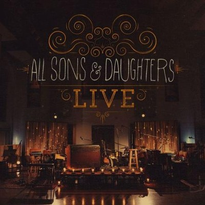 All Sons & Daughters Live (CD/DVD)   -     By: All Sons & Daughters