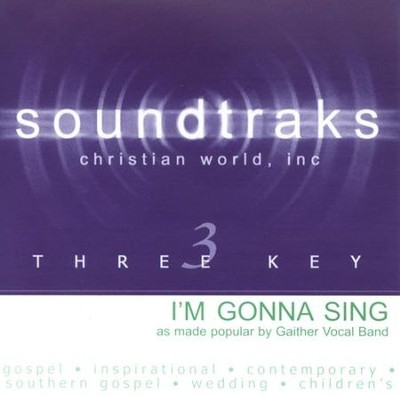I'm Gonna Sing, Accompaniment CD   -     By: The Gaithers